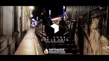 Le Cube - Sur Le Côté (El'Ka x Vin's x Liam x Sylver) Prod : NidDeRenard // Réal : #HOTSAUCEDAY
