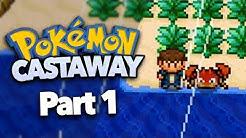 Pokemon but you're stranded on an island. | Pokémon Castaway (Part 1)