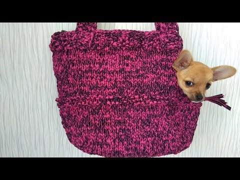 How to knit a pet carrier (Chihuahua puppy size in the video)