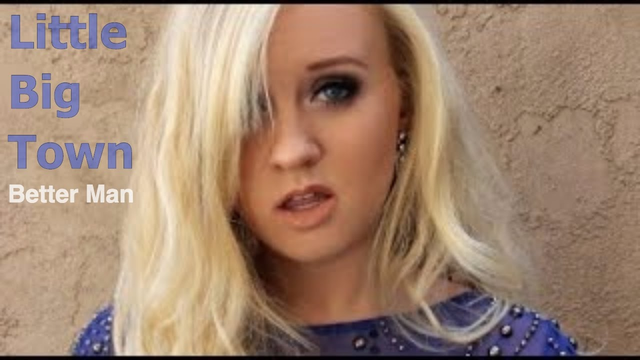 Little Big Town - Better Man (cover by Lindee Link)