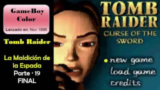 Tomb Raider - Curse of the Sword - gameplay - FINAL