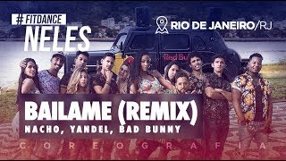 FitDance Neles - Báilame (Remix) - Nacho, Yandel, Bad Bunny | FitDance TV (Coreografia) Dance Video