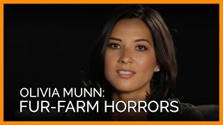 Olivia Munn Dishes on Fur-Farm Horrors
