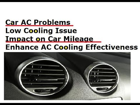 Ac Troubleshooting Car >> Car Low Ac Cooling Problems Mileage Impact Low Gas