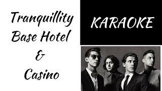 Baixar Tranquillity Base Hotel & Casino - Arctic Monkeys - KARAOKE