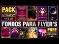 PACK FONDOS PARA FLYER'S 2018 - 1 | CachinaTv.com