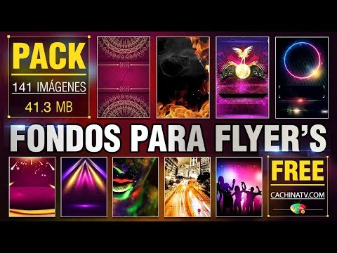 PACK FONDOS PARA FLYER † S 2018 - 1 | CachinaTv.com