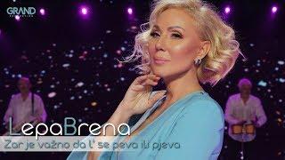 Lepa Brena - Zar je vazno da l' se peva ili pjeva - (Official Playback 2018)