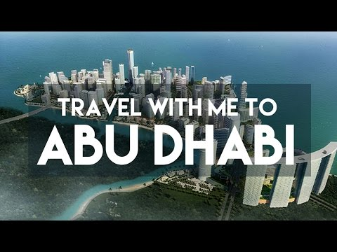 TRAVEL WITH ME TO ABU DHABI // MY TRAVEL TOUR GUIDE
