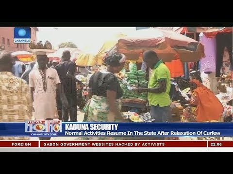 Normal Activities Resume In Kaduna State After Relaxation Of Curfew