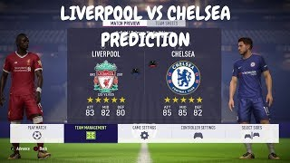 Fifa 18 Liverpool Vs Chelsea Prediction Gameplay