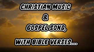 Christian Music With Bible Verses.