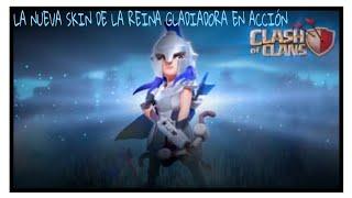 LA NUEVA SKIN DE LA REINA GLADIADORA EN ACCIÓN Season Pass   Mayo   Clash of Clans
