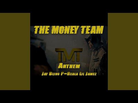 The Money Team Anthem (feat. P-Reala & Lil Jamez)