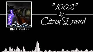 "Citizen Erased - ""1002"""