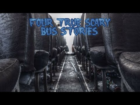 4 True Scary Bus Stories