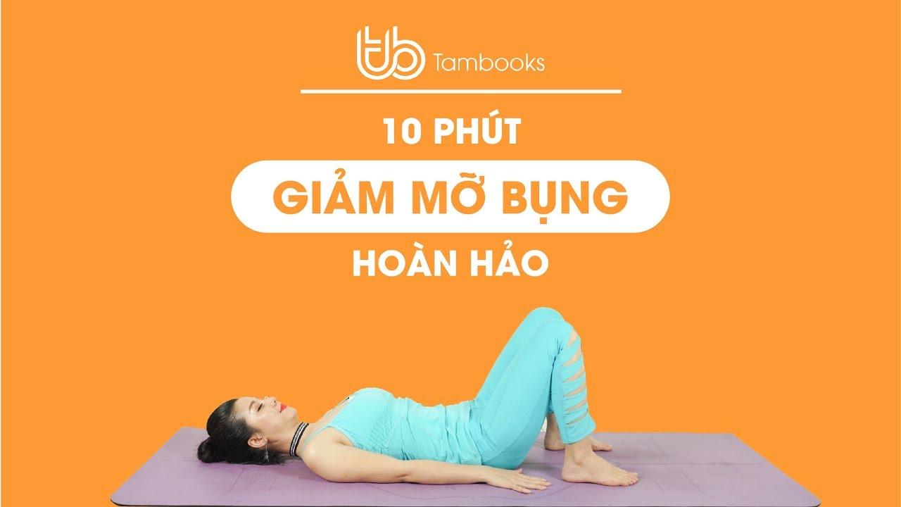 10 phút đánh bay mỡ bụng, giảm mỡ bắp tay cho mọi cô nàng||Nguyễn Hiếu Tambooks