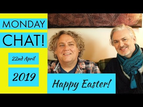 Easter Monday Chat! Plus Update on Mum in Guernsey 22/04/2019