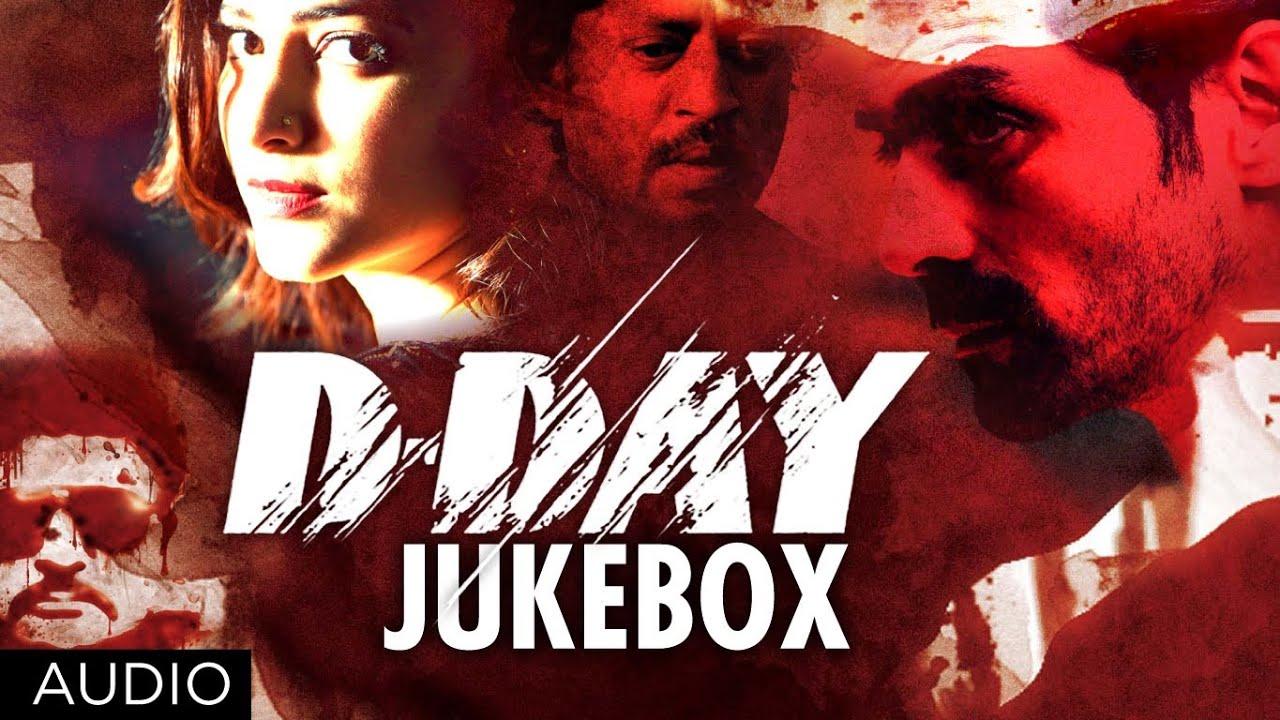 D Day Full Songs Jukebox | Rishi Kapoor, Irrfan Khan, Arjun Rampal, Shruti  Hassan, Huma Qureshi