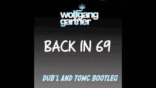 Wolfgang Gartner - Back In 69 (Dub