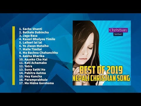 Best of 2019 || Nepali Christian Song Collection 2019 || CS Release