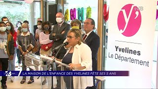 Yvelines | 7/8 Le Journal (extrait) – La Maison de l'Enfance des Yvelines fête ses 5 ans