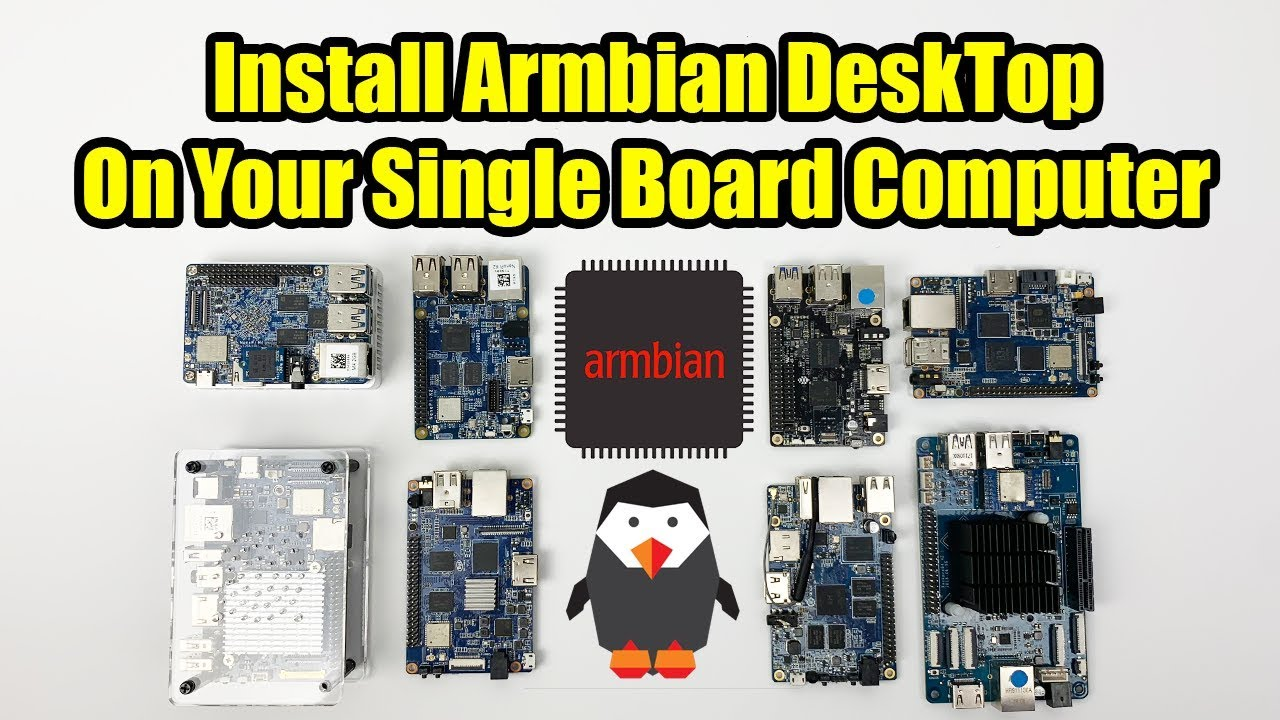 How Install Armbian on your SIngle Board Computer - Odroid Pine Orangepi  Asus NanoPi And More