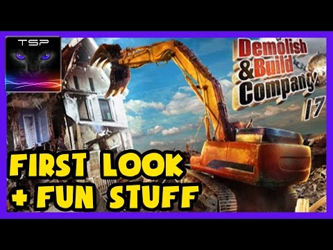 Demolish & Build Company 2017 - Funny Gameplay & Stuff |