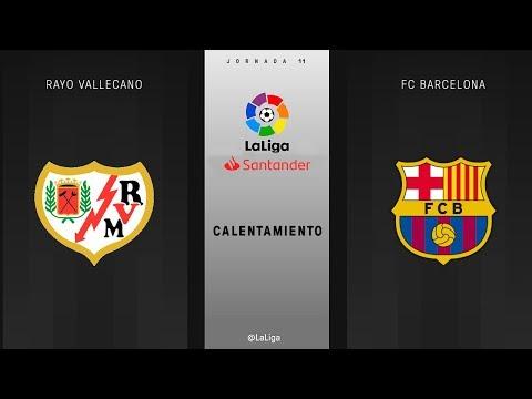 Calentamiento Rayo Vallecano vs FC Barcelona