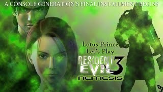 Resident Evil 3 Trial Disk: Lotus Prince Presents - Part 1A (FINAL)
