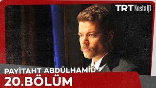 Payitaht 'Abdülhamid' 20.Bölüm