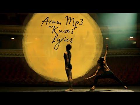 Aram Mp3-Kuzes[lyrics]
