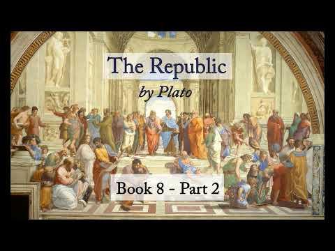 The Republic, Plato - Book 8 Part 2 (Audiobook)