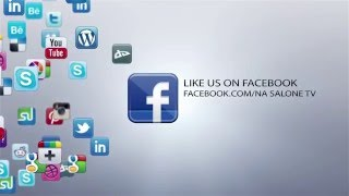NA SALONE TV ALL SOCIAL NETWORK...