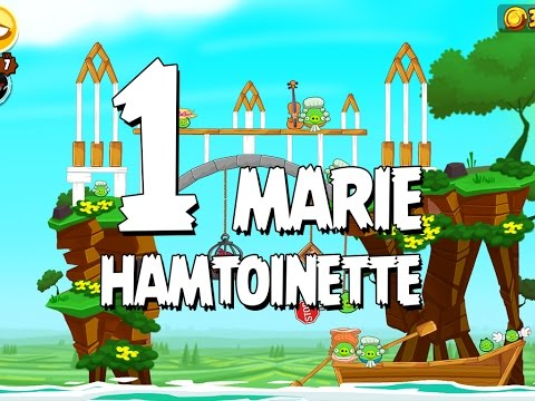 Angry Birds Seasons Marie Hamtoinette  1-1 Walkthrough 3 Star