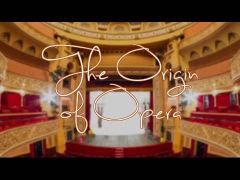 The Origin of Opera