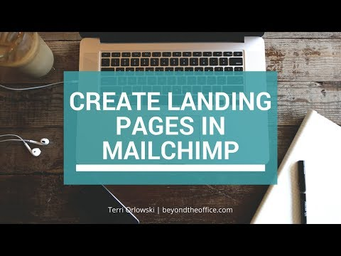 How To Create A Landing Page In MailChimp To Grow Your Email List