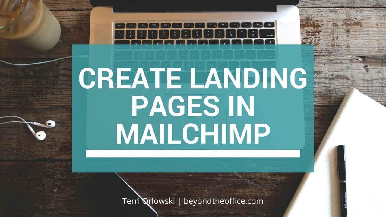 How To Create A Landing Page In Mailchimp To Grow Your