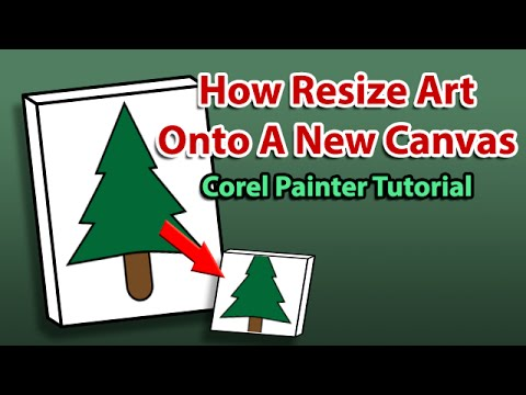 Corel Painter Tutorial: How to Resize Art Onto A New Canvas