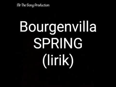 Bourgenvilla-Spring (lirik)
