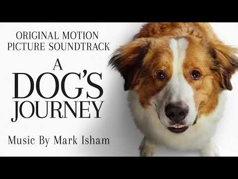 """""""Gloria Leaves Home from A Dog&39;s Journey"""" by Mark Isham"""