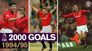 Manchester United 2000 PL Goals   1994-95   Giggs, Keane, Cantona