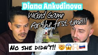 Singer Reacts| Diana Ankudinova - Wicked Game | First Time!!