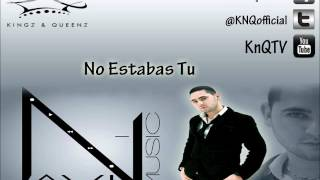 Navi - No Estabas Tu - (mambo cristiano) Nuevo 2012