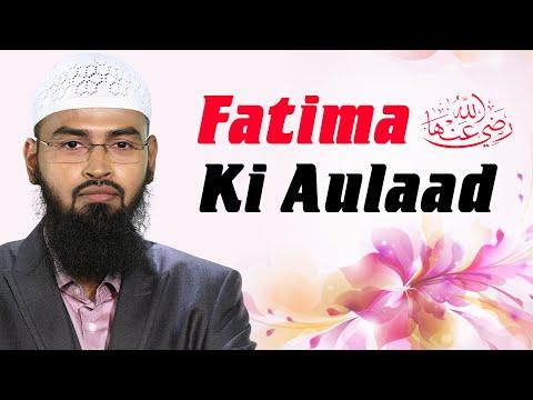 Fatima RA Ki Auladain Aur Unki Tafsilaat By Adv  Faiz Syed