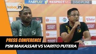 Press Conference Psm Makassar Vs Barito Putera