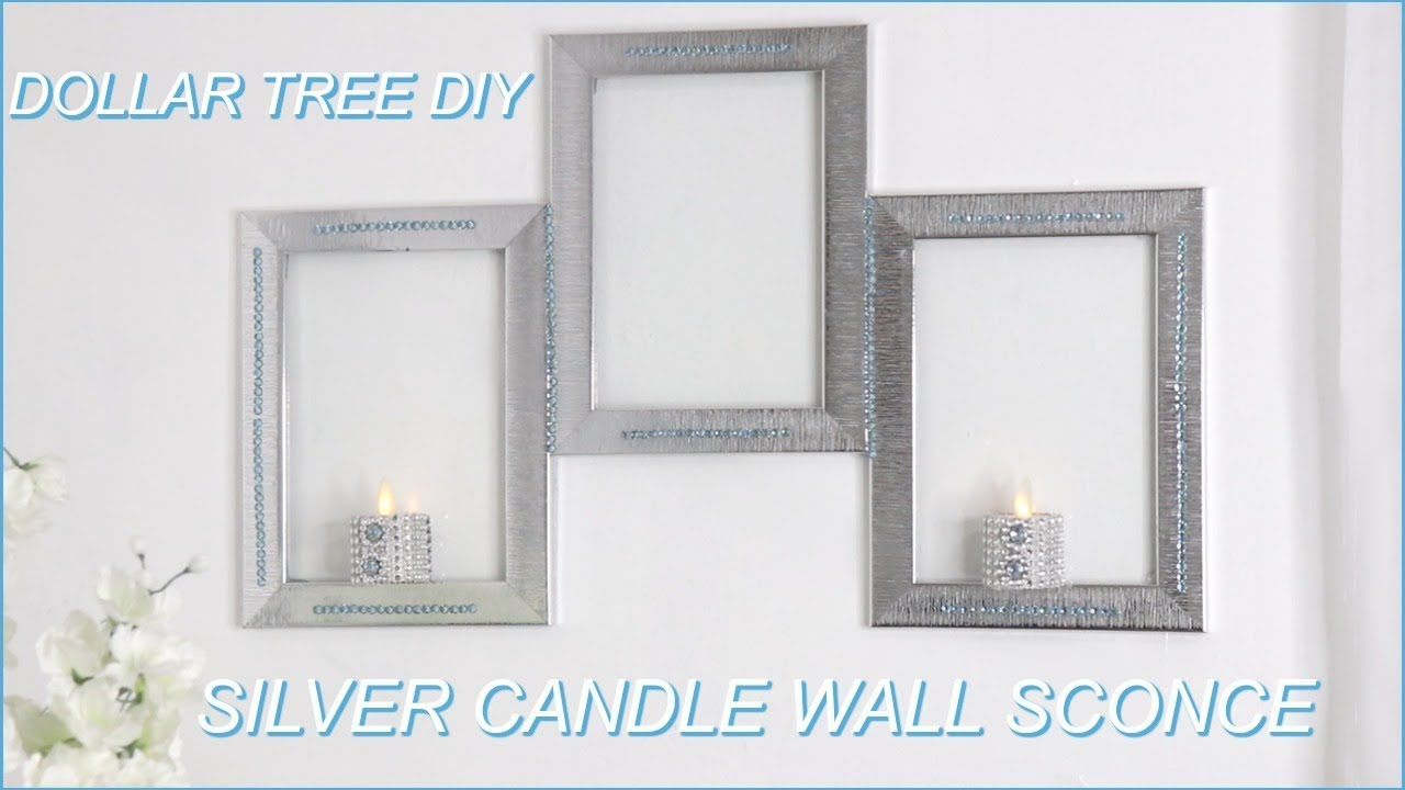 Dollar Tree Silver Candle Wall Sconce Diy Youtube
