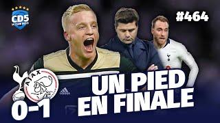 Tottenham vs Ajax Amsterdam (0-1) LIGUE DES CHAMPIONS - Débrief / Replay #464 - #CD5