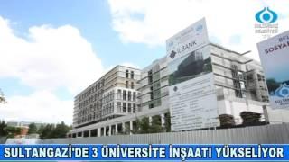 Sultangazi'de 3 Üniversite inşaatı yükseliyor