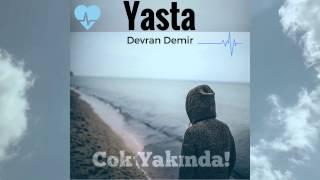 Devran Demir - Yasta (Tanitim Videosu)